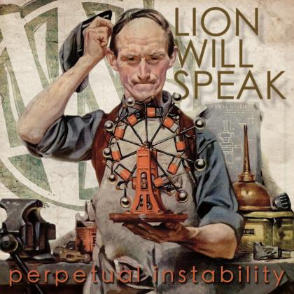 Lion Will Speak - Perpetual Instability